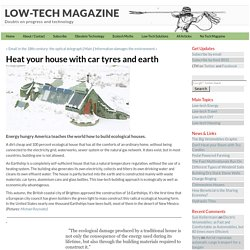 Heat your house with car tyres and earth