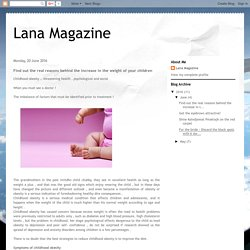 Lana Magazine: Find out the real reasons behind the increase in the weight of your children