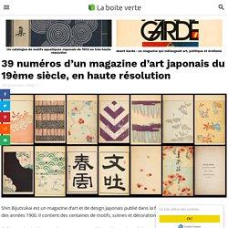 39 numéros d'un magazine d'art japonais du 19ème siècle, en haute résolution