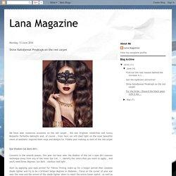 Lana Magazine: Shine Kalndjemat Pmakiajk on the red carpet