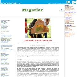 Le kamishibaï, petit théâtre d'images - Le magazine - Ricochet