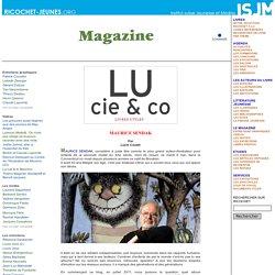 Le magazine - Libres propos - Maurice Sendak