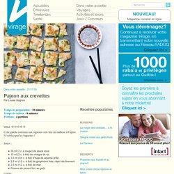 Virage – Le magazine en lignePajeon aux crevettes - Virage - Le magazine en ligne