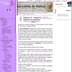 Matisse lit : magazine littéraire en troisième.