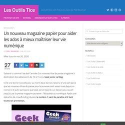 Geek Junior, un site et un magazine (abonnement au CDI)