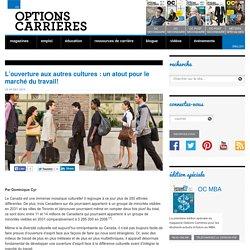 L'ouverture aux autres cultures : un atout pour le marché du travail!