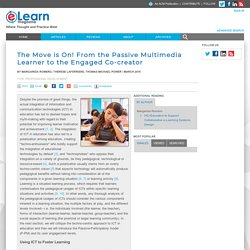 elearn Magazine: The Move is On! From the Passive Multimedia Learner to the Engaged Co-creator