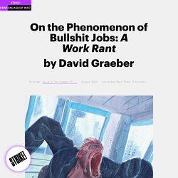 STRIKE! Magazine – On the Phenomenon of Bullshit Jobs