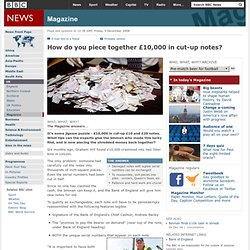How do you piece together 10,000 in cut-up notes?