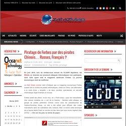 Piratage de Forbes par des pirates Chinois… Russes, Français ?