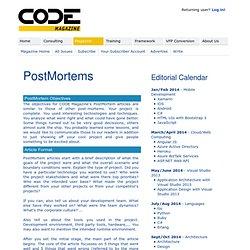 CODE Magazine - PostMortem Writer's Guide