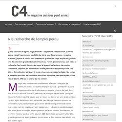 Magazine C4 – A la recherche de l'emploi perdu