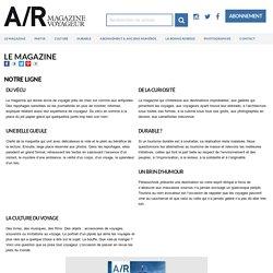 Le magazine - A/R magazine, un regard libre sur le voyage