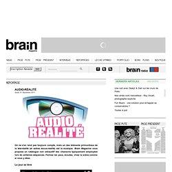 Reportages - Audio-Réalité