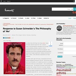 Response to Susan Schneider's The Philosophy of 'Her'