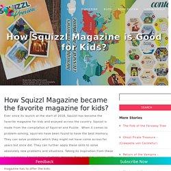 Child Magazine India, Subscription for Kids Magazine - Squizzl