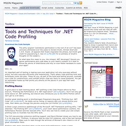 MSDN Magazine: Toolbox - Tools and Techniques for .NET Code Profiling