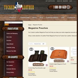 Buy Attractive Magazine Pouches From Tucker GunLeather