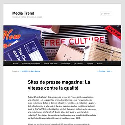 Sites de presse magazine: La vitesse contre la qualité – Media T