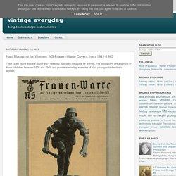 Nazi Magazine for Women: NS-Frauen-Warte Covers from 1941-1945