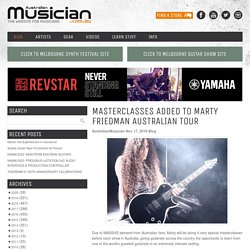 MASTERCLASSES ADDED TO MARTY FRIEDMAN AUSTRALIAN TOUR - Australian Musician MagazineAustralian Musician Magazine
