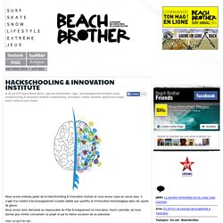 HackSchooling & Innovation Institute - consultée le 26 août 2015