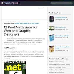 12 Print Magazines for Web and Graphic Designers