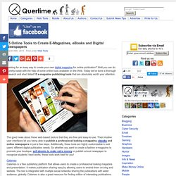 15 Online Tools to Create E-Magazines, eBooks and Digital Newspapers