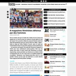 8 magazines féministes détenus par des hommes