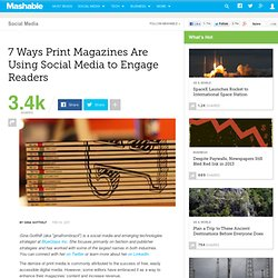 7 Ways Print Magazines Are Using Social Media to Engage Readers