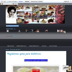 Una diabética en la cocina: Magdalenas aptas para diabéticos
