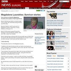 Magdalene Laundries: Survivor stories