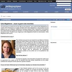 Célia Magdeleine : Jouer la guerre des tranchées