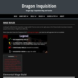 Mage Builds - Dragon Inquisition