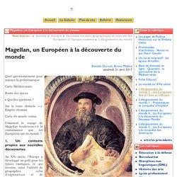 Et un exemple de leçon niveau Lycée: Magellan, un Européen à la découverte ... - Clio-Lycée
