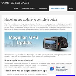 Magellan gps update- A complete guide