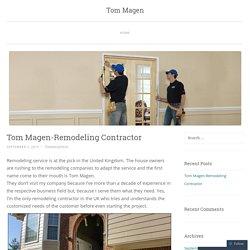 Tom Magen-Remodeling Contractor