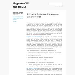 Recreating Business using Magento CMS and HTML5