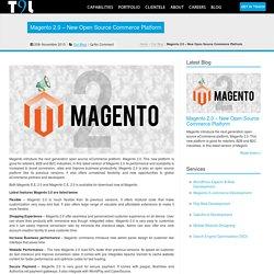 Magento 2.0 – New Open Source Commerce Platform