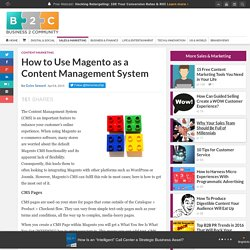How to Use Magento as a Content Management System