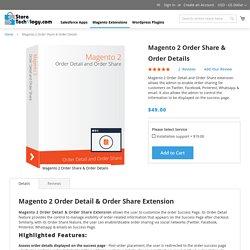 Magento 2 Order Share & Order Details Extension