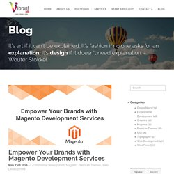 Magento Development Services to Empower your Brands