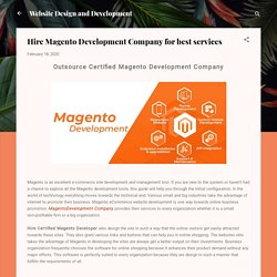 Searching for the Top Magento Development Company?