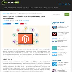 Why Magento is the Perfect Choice for eCommerce Store Development?