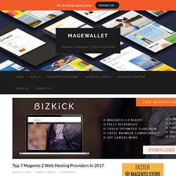 Top 7 Magento 2 Web Hosting Providers In 2017