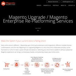 Magento Migration & Re-platforming