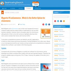 Magento VS osCommerce – Which Is the Better Option for eCommerce