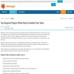 Top Magento Plugins Which Help to Double Your Sales