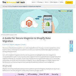 A Guide For Secure Magento to Shopify Data Migration