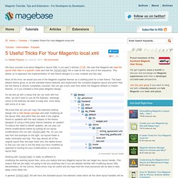 5 Useful Tricks For Your Magento local.xml – Tutorials – Magebase